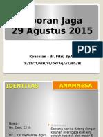 Laporan Jaga of Metatarsal 29 Agust 2015 Revised