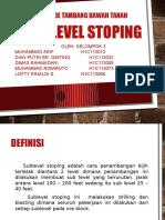 SUBLEVEL STOPING KELOMPOK 3 OKE.pptx