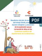 Resultados Del Plan de Erradicacion Del Trabajo Infantil Proteccion Al Joven Trabajdor y Prevencion de La Explotacion Sexual Comercial de Niños en Los Corredores Turisticos Del Departamento de Cundim