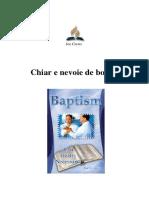 Chiar e Nevoie de Botez