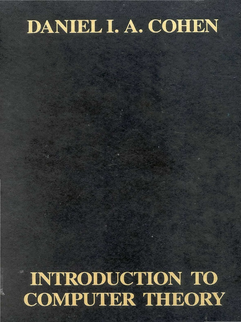 introduction to computer theory by cohen copypdf Theory Of Computation