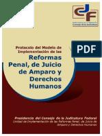 Protocolo del Modelo de Implementacion de las Reformas Penal, de Juicio de Amparo y Derechos H.pdf