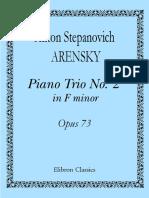 Arensky - Op 73 - Piano Trio No. 2 in F Minor (1905)