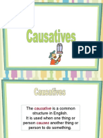 - causatives