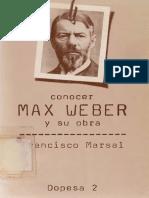 298957632 Marsal Francisco Conocer Max Weber y Su Obra (1)