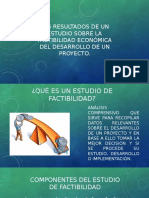 RESULTADOS DE UN ESTUDIO SOBRE LA FACTIBILIDAD ECONÓMICA DEL DESARROLLO DE UN PROYECTO.