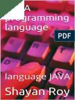 JAVA Programming Language - Shayan Roy