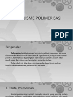 Polymerization Mechanism (Mekanisme Polimerisasi)