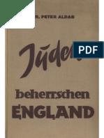 Aldag, Peter - Juden beherrschen England (1939, 329 S., Scan, Fraktur)