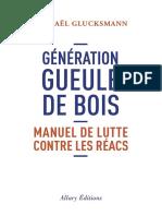 Raphaël Glucksmann - Génération Gueule de Bois