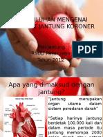 124303915-Penyuluhan-Mengenai-Penyakit-Jantung-Koroner.pptx