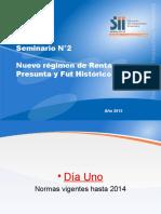 Nuevo Regimen de Renta Presunta y Fut Historico