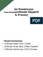 Model Pembinaan Kurikulum(Model Objektif & Proses)