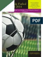 El Sol La Sombra y Los Espectros. La Copa Mundial FIFA 2014 y una América Latina imaginaria
