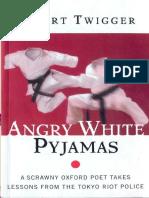 Robert Twigger - Angry White Pyjamas (1997)