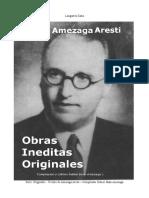 Poesias en Euskera - Laugarren Zatia - Vicente-Amezaga Aresti - Compilacion Xabier Inaki Amezaga Iribarren