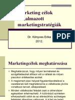 Marketing célok alkalkmazott stratégiák
