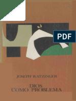 Dios como problema-Ratzinger, Joseph.pdf