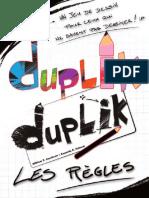 DUPLIK_règles