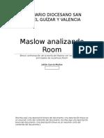Maslow Analizando Room