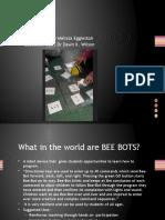 final bee bots presentation melissa eggleston  1