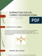 Ppt Administracion Del Cambio Organizacional