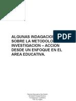 Indagaciones sobre la metodologia Investigacion - Accion