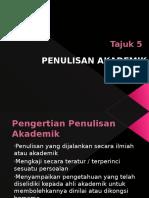 Tajuk 5 Penulisan Akademik
