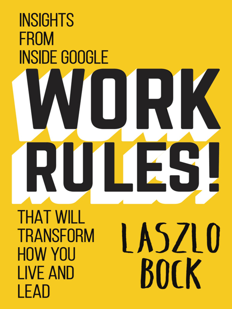 Work rules lazslo bock google employment fandeluxe Image collections