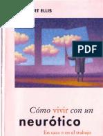 Albert Ellis - Como Vivir Con Un Neurotico.pdf