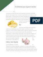 A Continuación 10 Alimentos Para Regular La Tensión Arterial