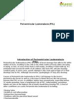 Periventricular Leukomalacia (PVL)