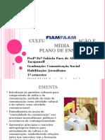 Cultura, Comunicação e Mídia - Aula 1 - Plano de Ensino