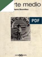 Bourdieu Pierre - La Fotografía Un Arte Medio-PDF