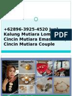 +62896-3925-4520 Jual Kalung Mutiara Lombok, Cincin Mutiara Emas Putih, Cincin Mutiara Couple