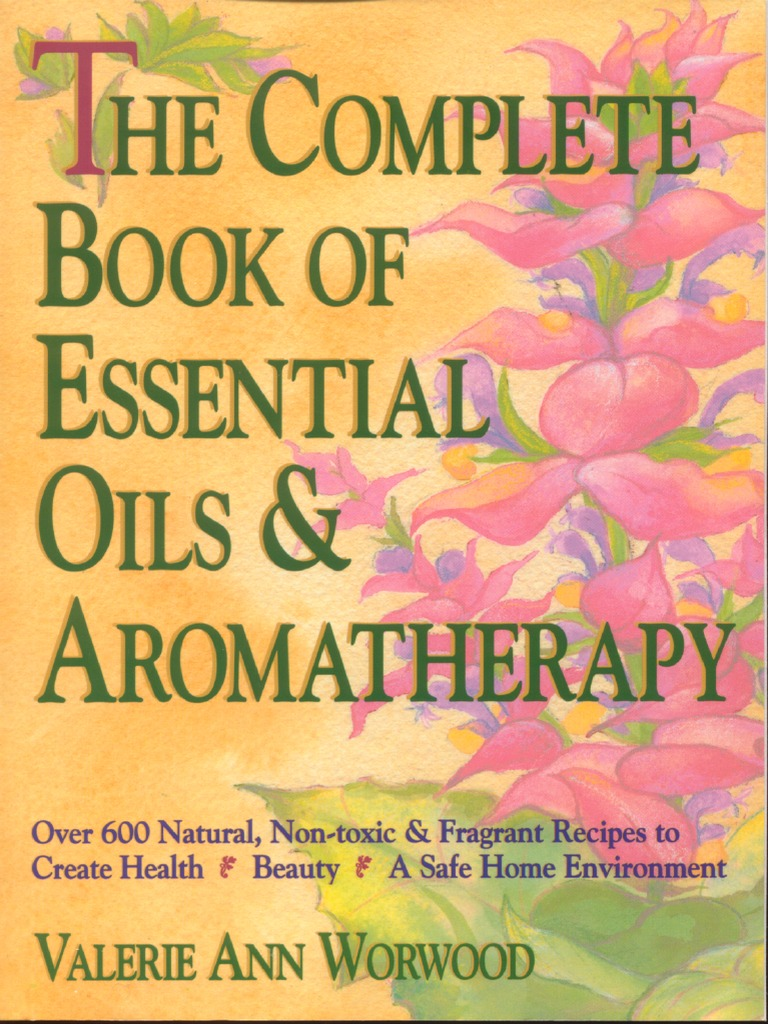 Complete Book of Essential Oils & Aromatherapy   PDF ...