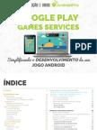 Simplificando o Desenvolvimento do Seu Jogo Android