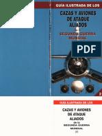 Guia Ilustrada de Los Cazas y Aviones de Ataque Aliados de La Segunda Guerra Mundial II Folio 1995