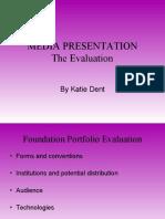 Media Presentation Evaluation