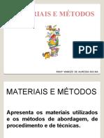 Aula 7 - Materiais e Metodos