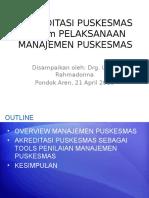 AKREDITASI + MANAJEMEN PUSKESMAS-P1,P2,P3 - Copy.pptx