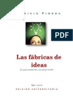Las Fábricas de Ideas, Una Mirada de 360 Grados- 2016