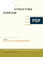 (Political Theory & Contemporary Philosop) Gianni Vattimo, Michael Marder-Deconstructing Zionism_ a Critique of Political Metaphysics-Bloomsbury Academic (2013)
