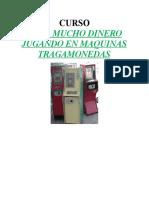 Ganar Dinero a Las Maquinitas tragamonedas