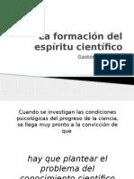 La Formación Del Espíritu Científico. Gaston Bachelard