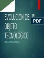 EVOLUCIÓN DE UN OBJETO TECNOLÓGICO.pptx