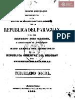 Documentos oficiales concernientes a la ruptura de relaciones del Paraguay y el Imperio del Brasil a consecuencia de la ocupación armada de la República Oriental del Uruguay Asunción- año 1864