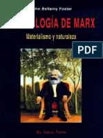 Foster John Bellamy - La Ecologia de Marx