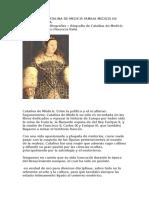 Biografia de Catalina de Medicis Familia Medicis en Florencia Italia