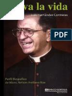 Brava La Vida - Perfil Biográfico de Mons. Nelson Arellano Roa